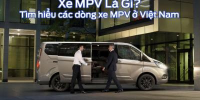 Xe MPV là gì