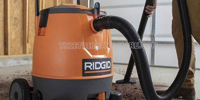 Đánh giá thương hiệu hút bụi của Ridgid